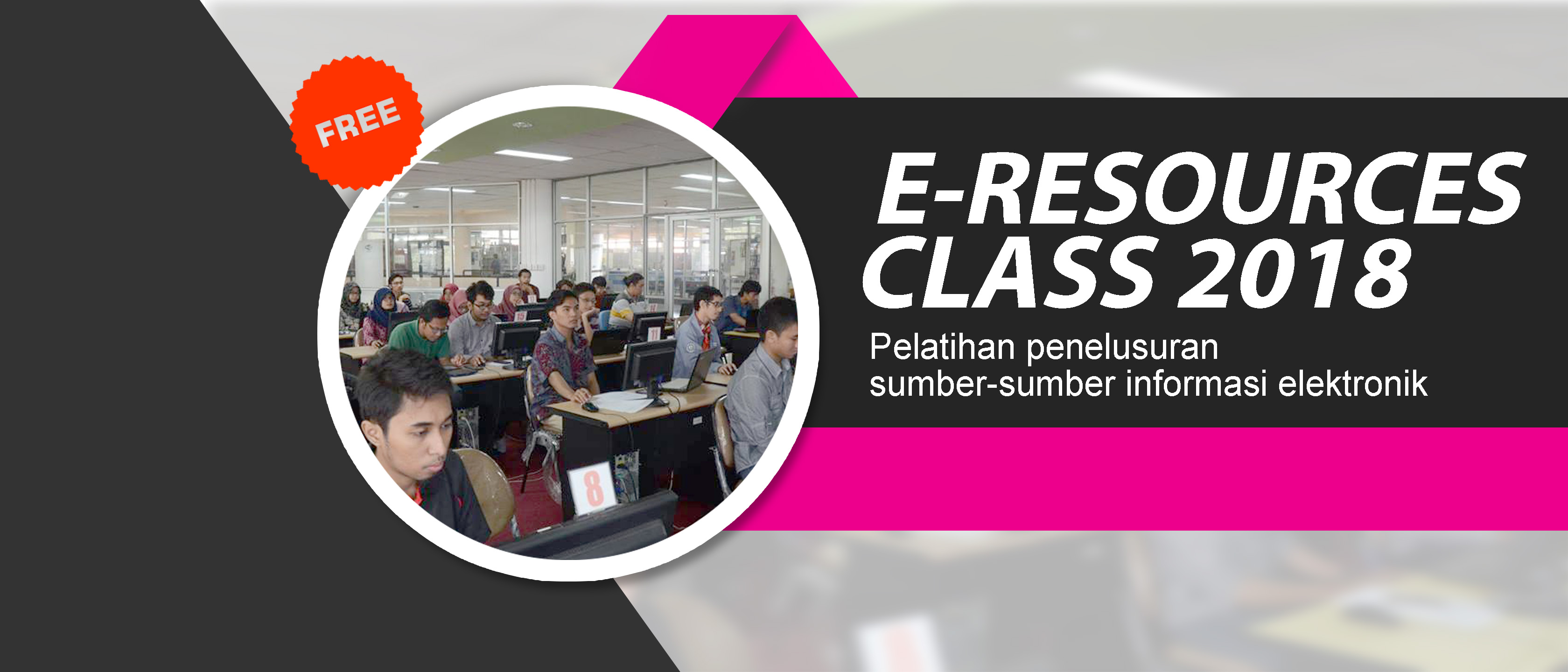 E-Resources Class (Pelatihan Penelusuran Sumber Informasi Elektronik)