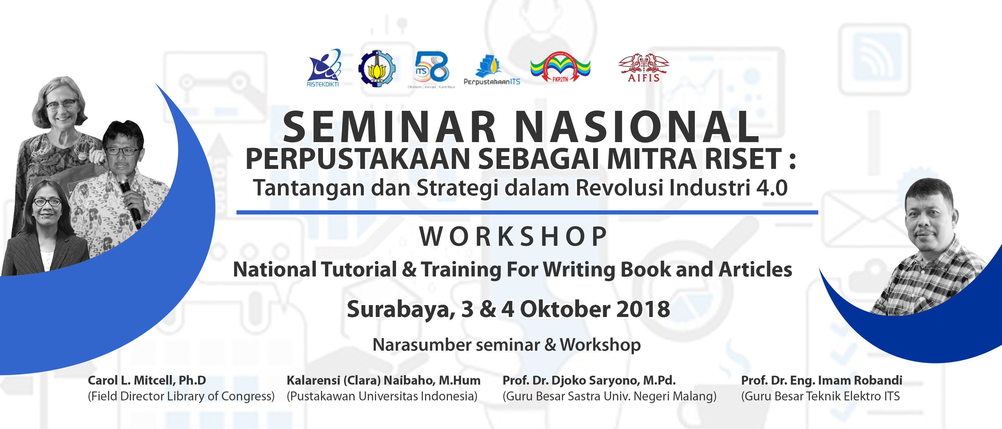 Seminar Nasional  dan Workshop Perpustakaan ITS Tahun 2018